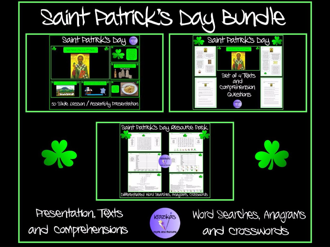 Saint Patrick's Day Bundle: Presentation, Texts and Comprehensions, Differentiated Word Searches, Anagrams and Crosswords