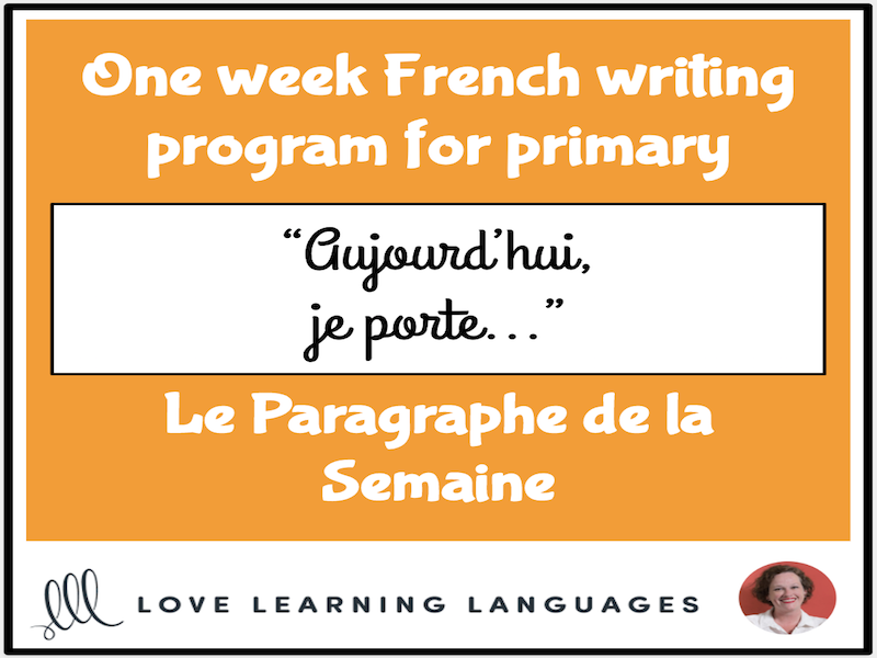 Le paragraphe de la semaine #17 - French primary writing program