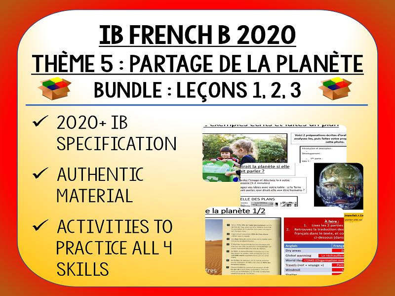 IB FRENCH B 2020 - Partage de la Planète - L3 lessons pack (L1-3)