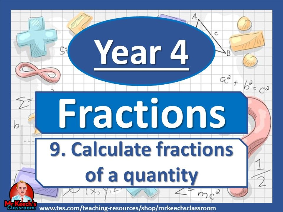 Year 4 – Fractions – Calculate fractions of a quantity - White Rose Maths