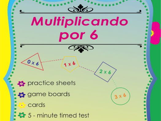 Multiplicando Por 6 - Spanish Multiplication Math Games and Lesson Plans