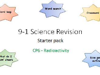 P6 Radioactivity Revision starter pack Science 9-1