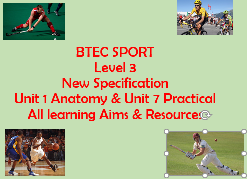 BTEC Sport Level 3 (2016 Specification) Unit 1  & Unit 7  All learning Aims & Resources