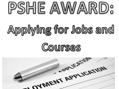 AQA PSHE- Applying for Jobs and Courses