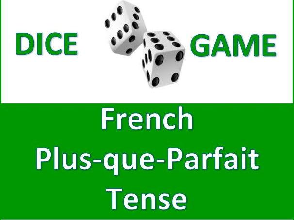 Dice Game - French Plus-que-Parfait Tense