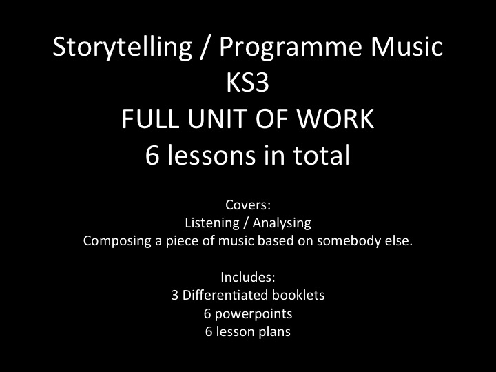 KS3 - Storytelling / Programme Music - Full Scheme of Work - Booklets, PP and Lesson Plans