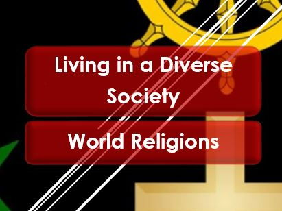 PSHE: British Values: Diversity: Living in a diverse society (World religions)