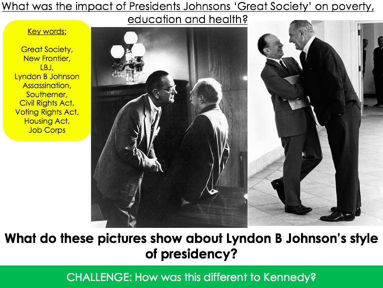 What was the impact of President Johnson's 'Great Society'?