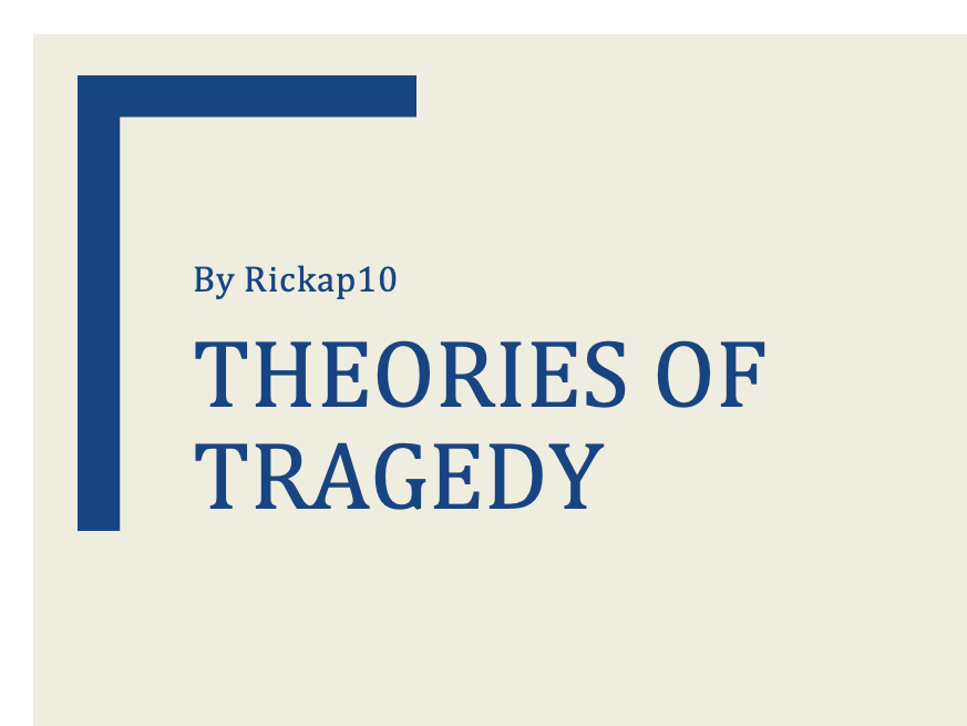 Theories of Tragedy