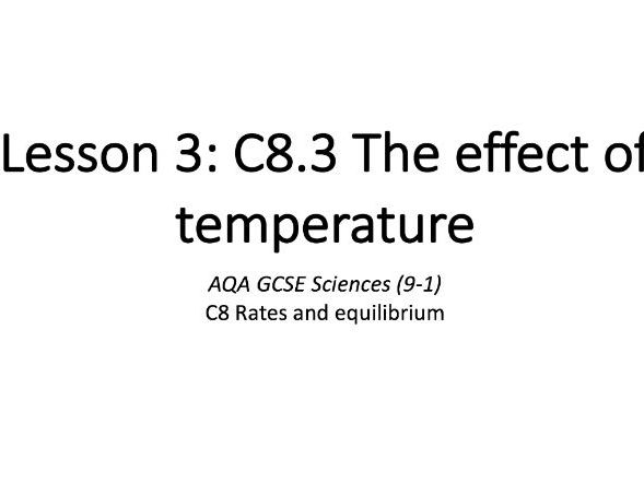 C8.3 The effect of temperature