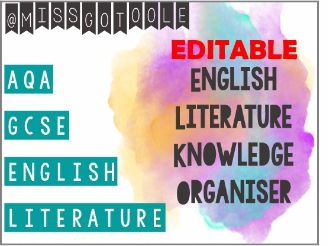 English Literature Knowledge Organiser/ Writing Mats (AQA) EDITABLE