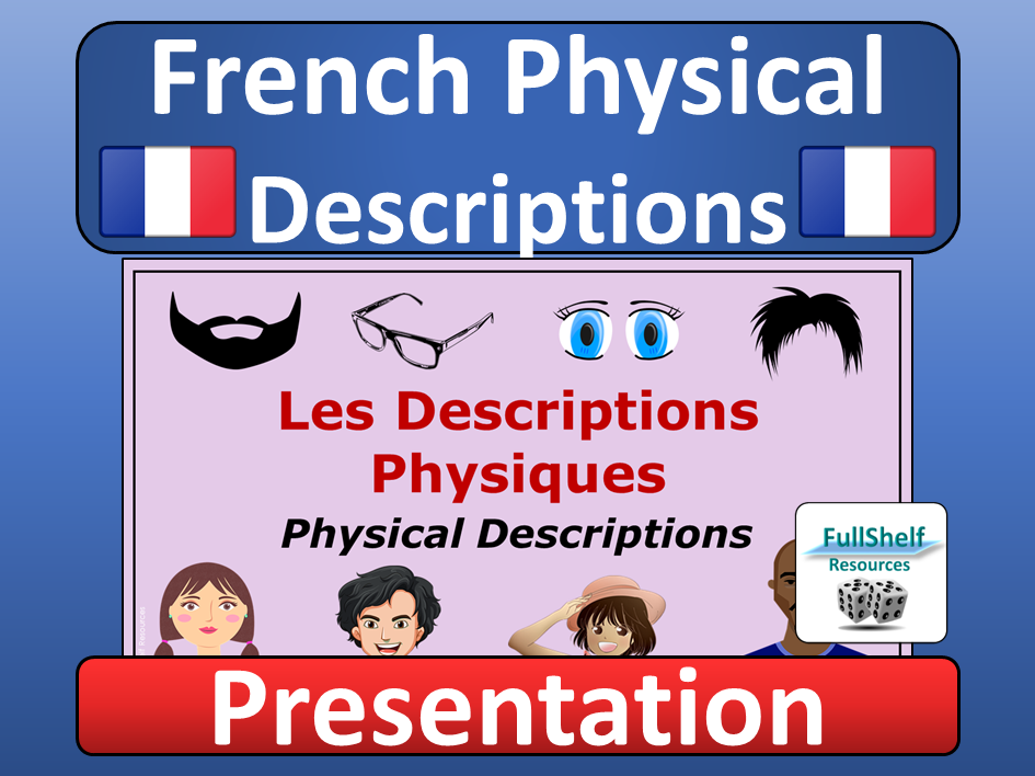 French Physical Descriptions