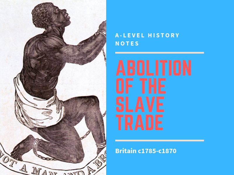 Abolition of the Slave Trade; 1785-1870