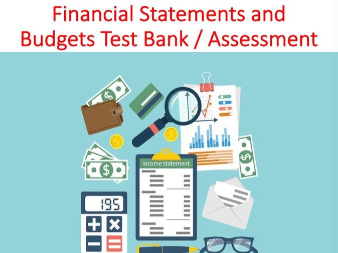 Using Financial Statements and Budgets Test Bank / Assessment