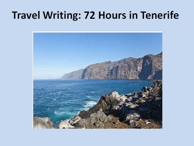 Travel Writing: 72 Hours in Tenerife