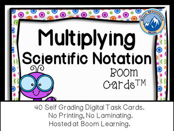 Multiplying Scientific Notation Boom Cards--Digital Task Cards
