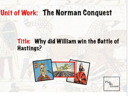 The Norman Conquest: L4 Why did William win the Battle of Hastings?