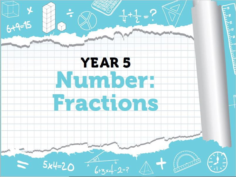 Year 5 Fractions Week 9
