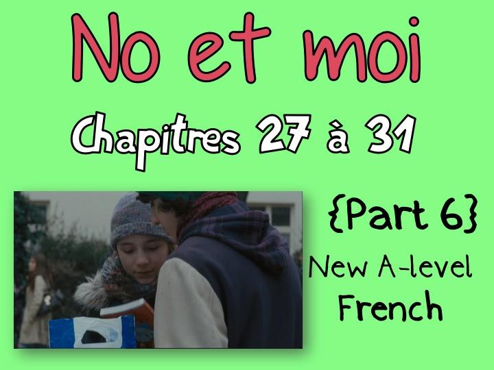 NO et MOI {Part 6} - Etude des chapitres 27 à 31 {New A-level and A2}
