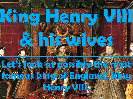Henry VIII & his wives