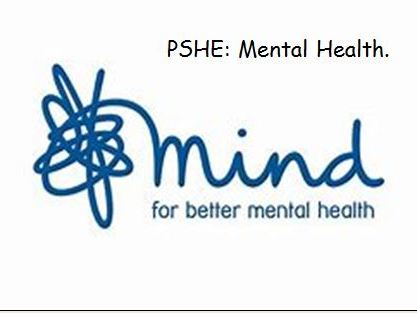 PSHE: Mental Health