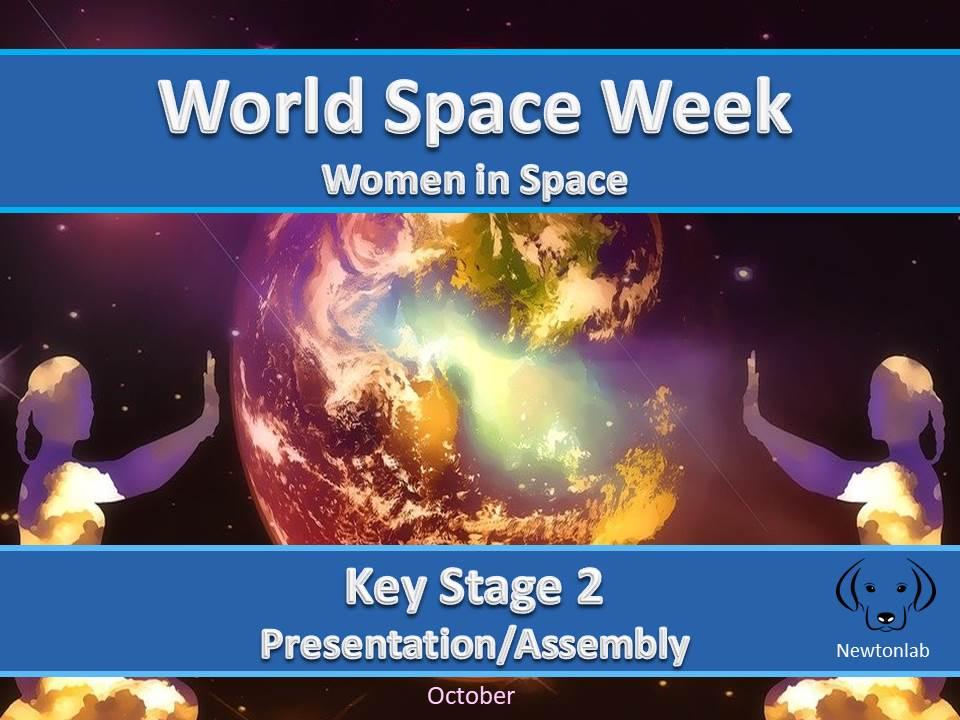 World Space Week - Women in Space - Key Stage 2