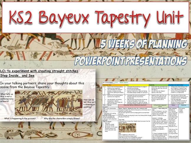 KS2 BAYEUX TAPESTRY 5 week Art Unit