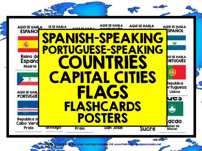 SPANISH & PORTUGUESE-SPEAKING COUNTRIES, CAPITALS, FLAGS