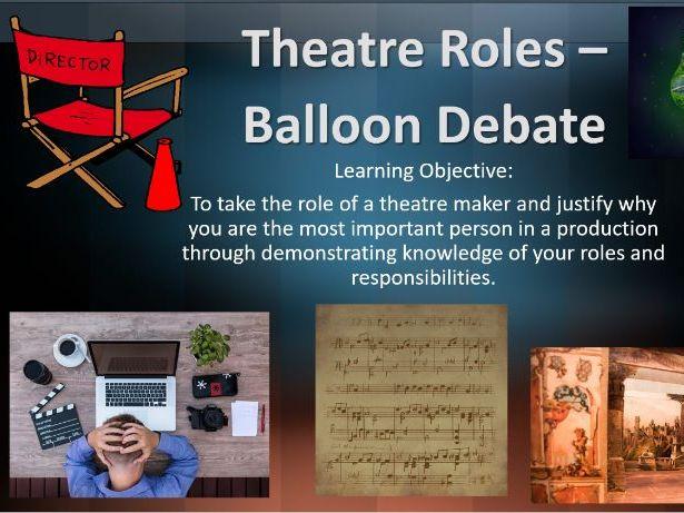 Theatre Roles Balloon Debate - AQA GCSE DRAMA