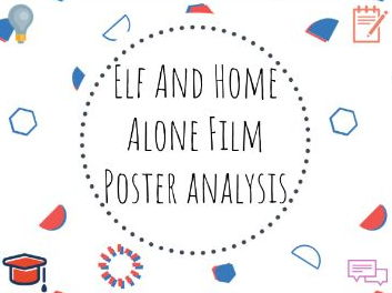 Elf and Home Alone Film Poster Analysis - #christmas #filmposter #fun #KS3 #KS4 #advertising