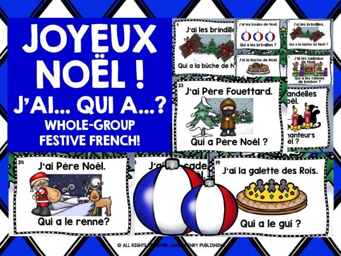 FRENCH CHRISTMAS I HAVE WHO HAS?