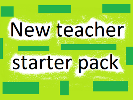 New MFL Teacher Starter Pack, French/ Spanish/MFL