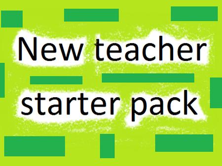 New MFL Teacher Starter Pack, French/ Spanish/MFL