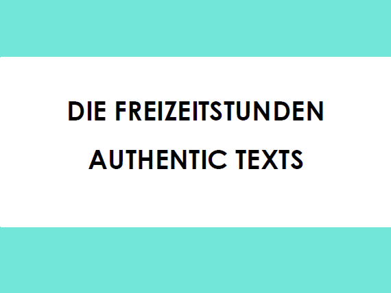 Freizeit - Authentic Texts