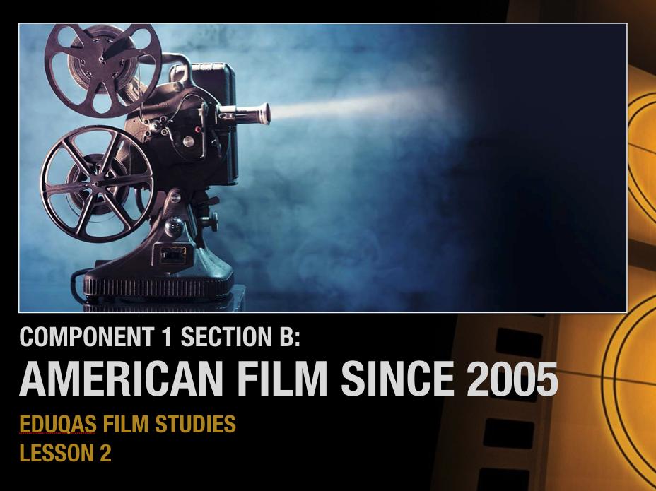 EDUQAS FILM STUDIES - A Level (Inception & Boyhood) - Lesson 3
