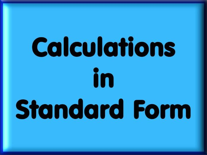 Calculations In Standard Form Worksheet with Answers