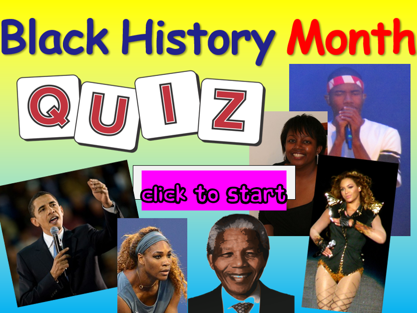 Black History Month : Black History Month Quiz!