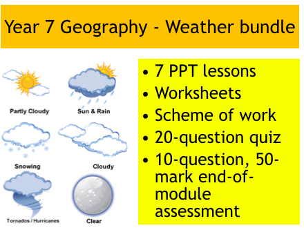 Year 7 Geography: Weather bundle (lessons, worksheets, scheme of work, quiz, assessment)