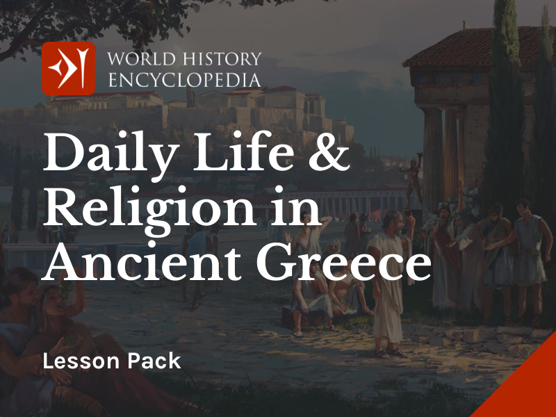 Daily Life & Religion in Ancient Greece