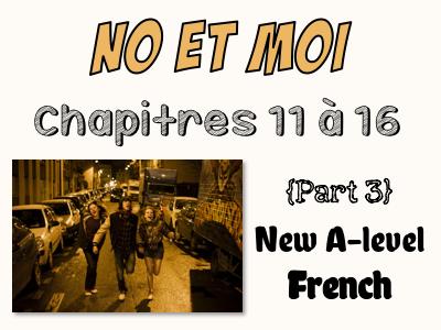 NO et MOI {Part 3} - Etude des chapitres 11 à 16 {New A-level}