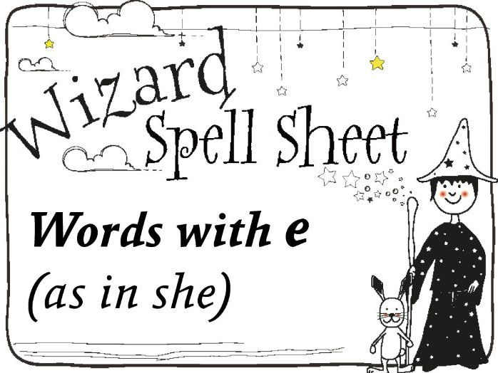 Wizard Spell Sheet: Words with e as in she