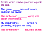 Relative pronouns/ omitted pronouns