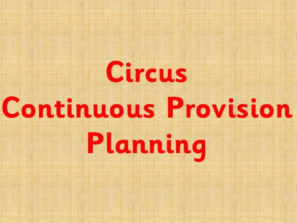 Circus Continuous Provision plan