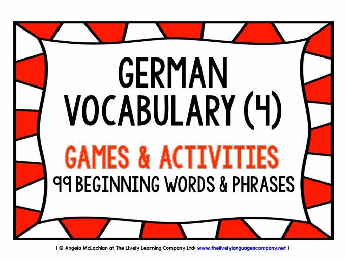 GERMAN VOCABULARY (4) - PRACTICE & REVISION - 99 WORDS & PHRASES