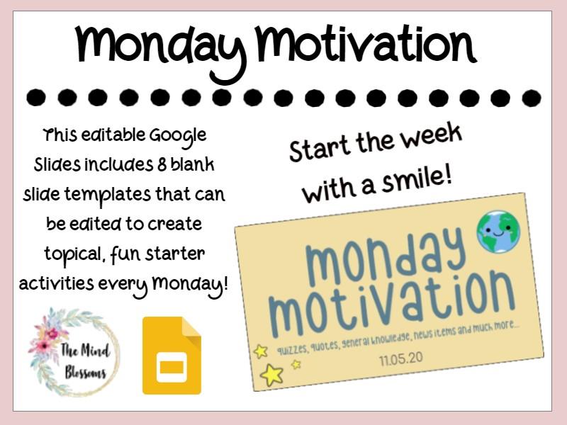 Monday Motivation Starter Slides