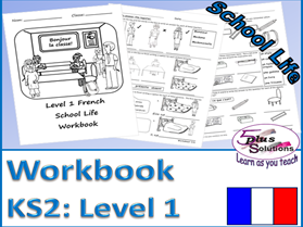 Primary KS2 French COPIABLE WORKBOOK: School Life (Level 1)