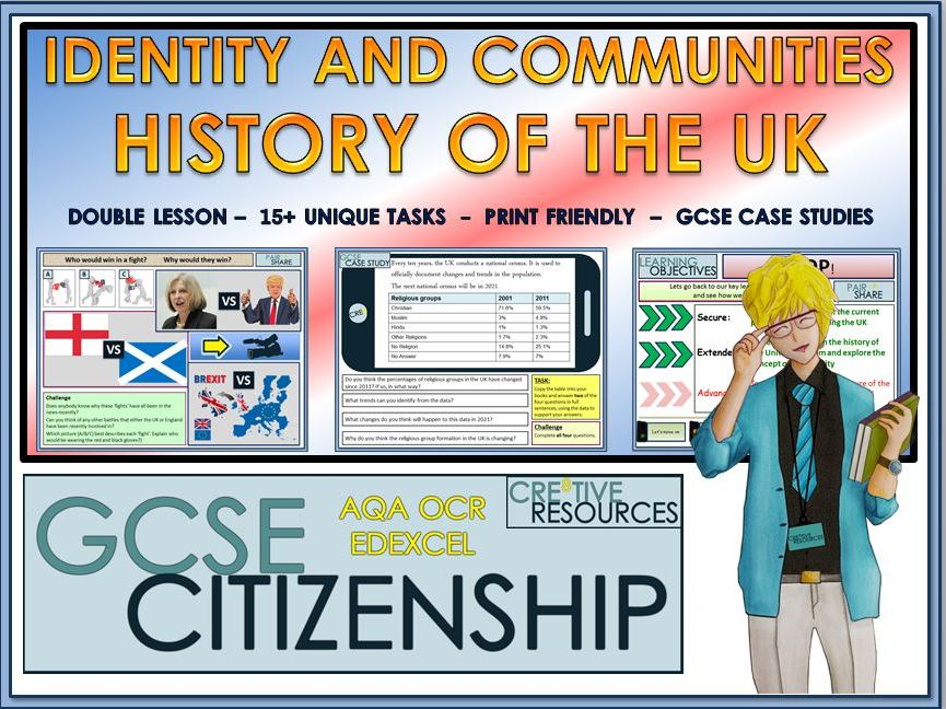 Double Lesson - GCSE Citizenship (9-1) History of the UK, Identity and Communities