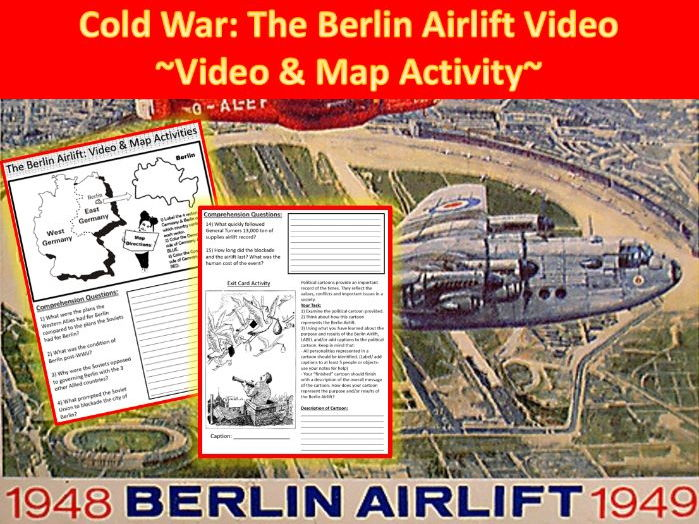 Cold War: Berlin Airlift Video ~ Video Worksheet & Map Activity~