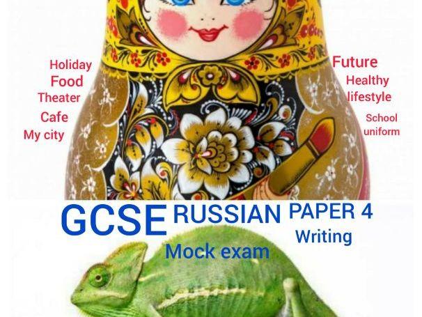 GCSE RUSSIAN PAPER 4 WRITING mock exam