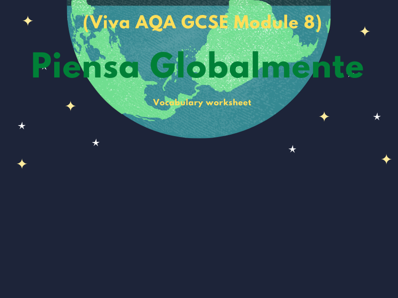 Piensa Globalmente (Viva AQA GCSE Module 8)